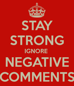 JULYstay-strong-ignore-negative-comments