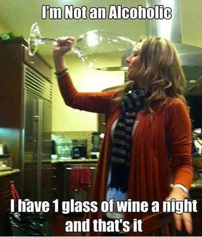 funniest_memes_i-m-not-an-alcoholic-i-have-1-glass-of-wine-a_962