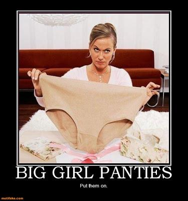 big-girl-panties-big-girl-panties-demotivational-posters-1329656173