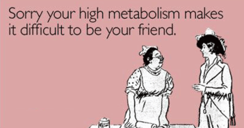 How-to-increase-your-Metabolism-funny-pic-someecards-foods-that-increase-metabolism-ways-to-to-increase-your-metabolism-addictedteverything.com-number-one-motivational-website-ireland-35